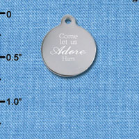 C6504-I tlf - Engraved Come Let Us Adore Him - Stainless Steel Charm