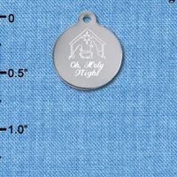 C6504-J tlf - Engraved Oh, Holy Night Nativitiy - Stainless Steel Charm